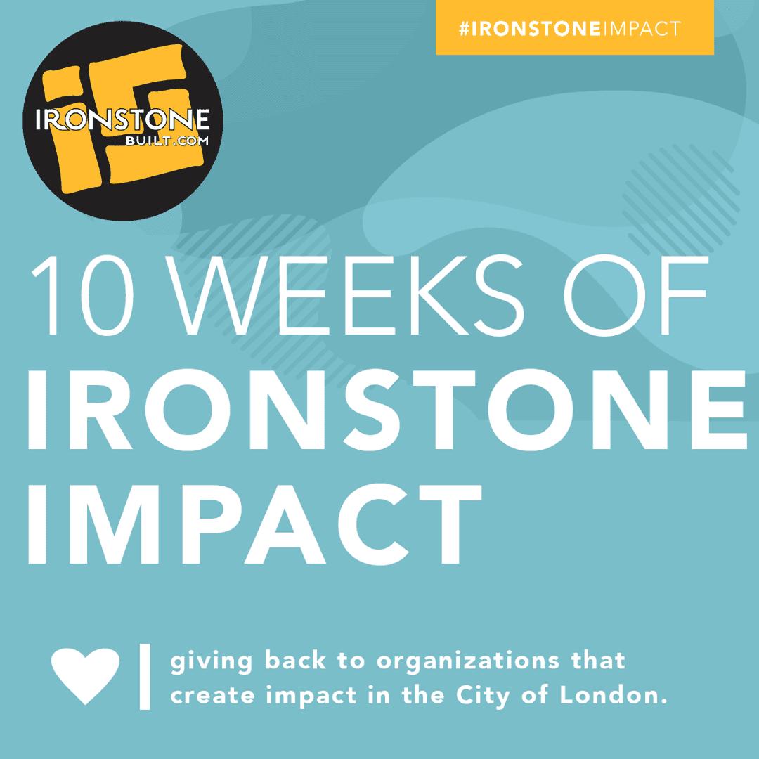 Ironstone 10 weeks of Impact
